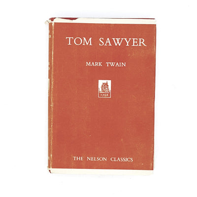 Illustrated Mark Twain's Tom Sawyer Nelson and Sons