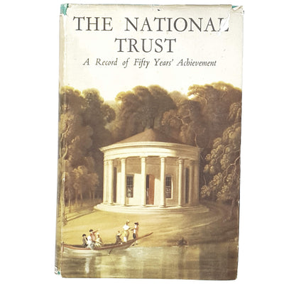 The National Trust A Record of Fifty Years' Achievement 1945