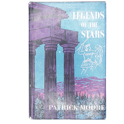 Legends of the Stars by Patrick Moore 1966