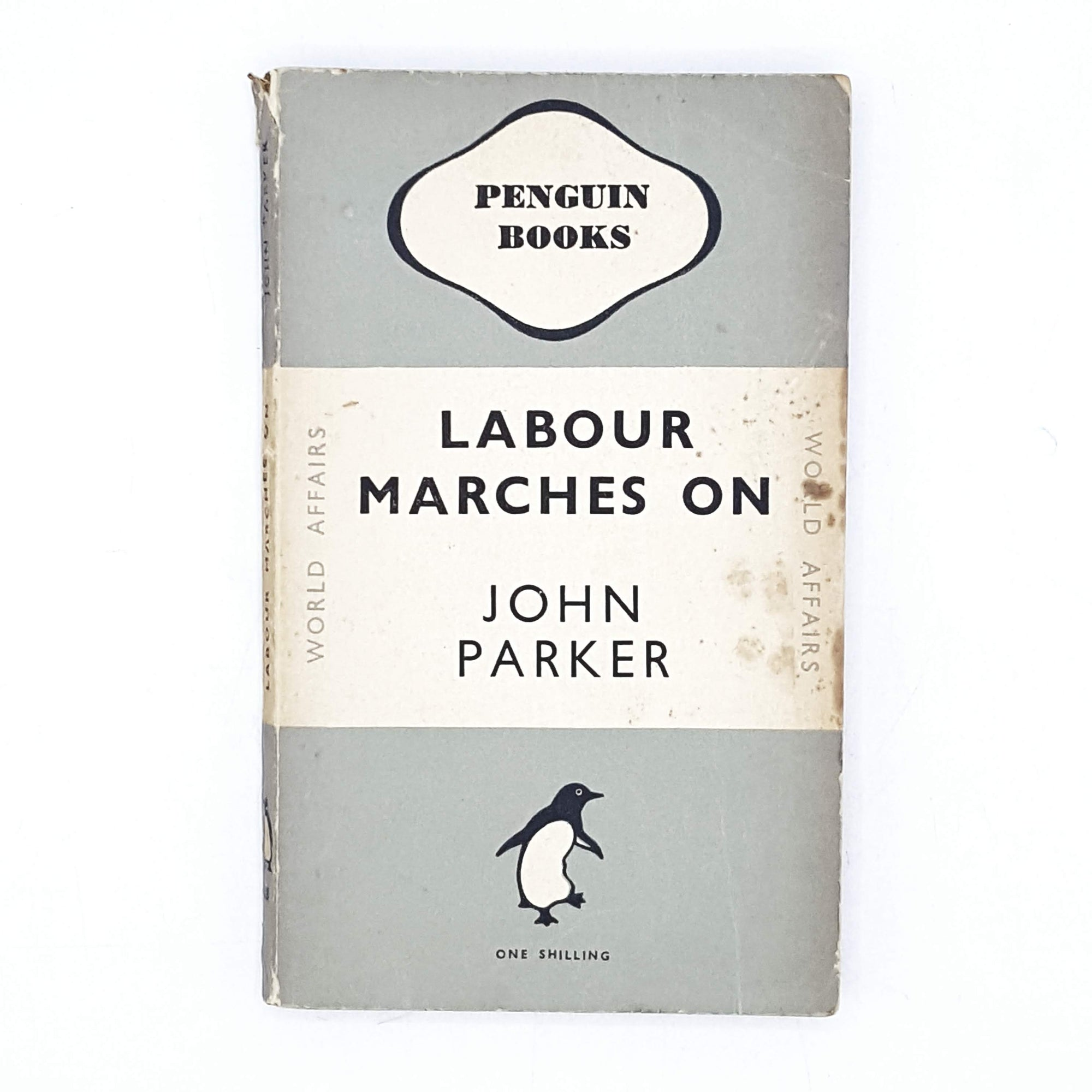Labour Marches On by John Parker 1947