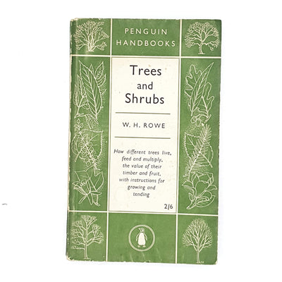 Vintage Penguin Handbook: Trees and Shrubs by W. H. Rowe 1951