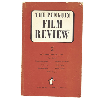 The Penguin Film Review 5 by R. K. Neilson Baxter 1948