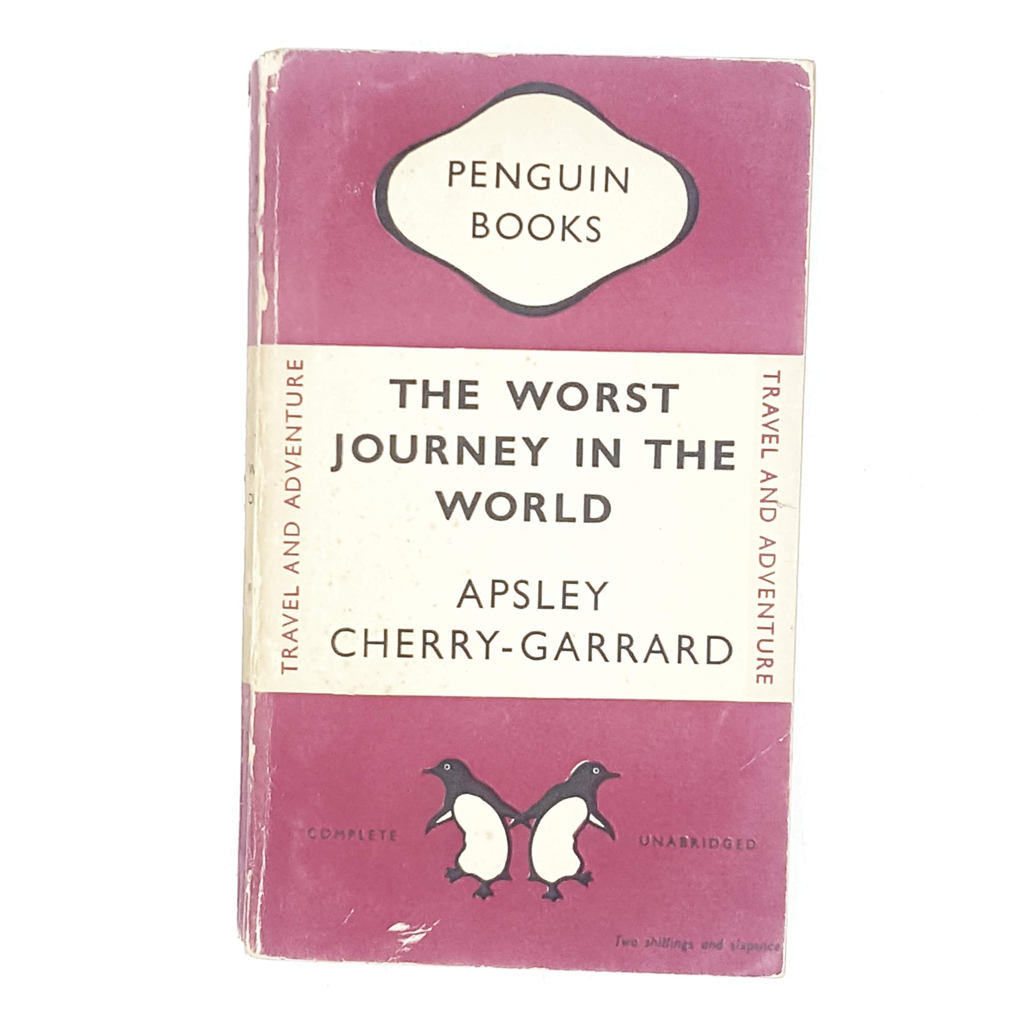 The Worst Journey in the World by Apsley Cherry-Garrard 1948