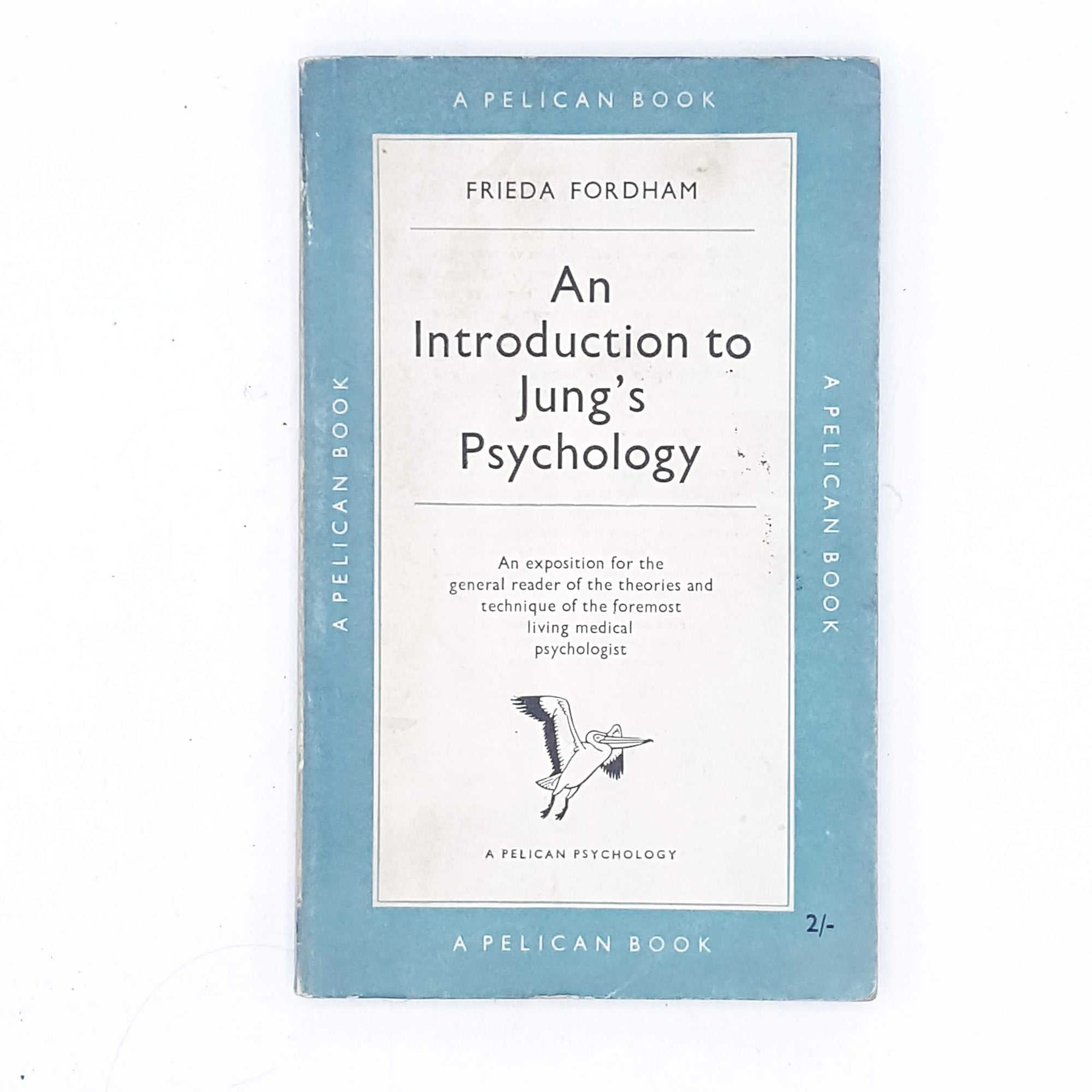 An Introduction to Jung's Psychology by Frieda Fordham 1953