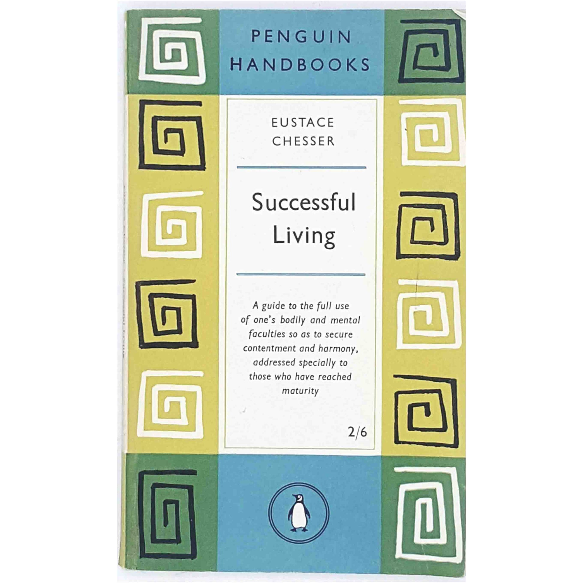 Vintage Penguin Handbook: Successful Living by Eustace Chesser 1958