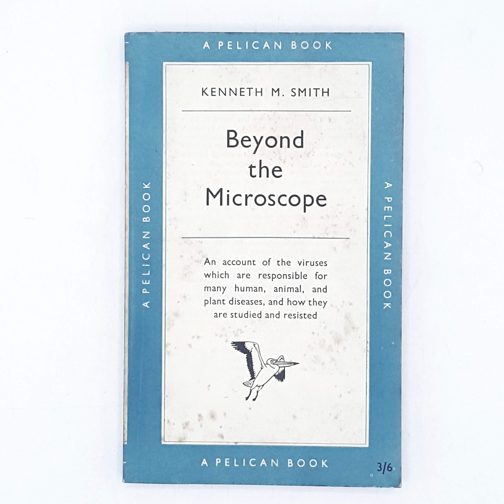 Beyond the Microscope by Kenneth M. Smith 1957