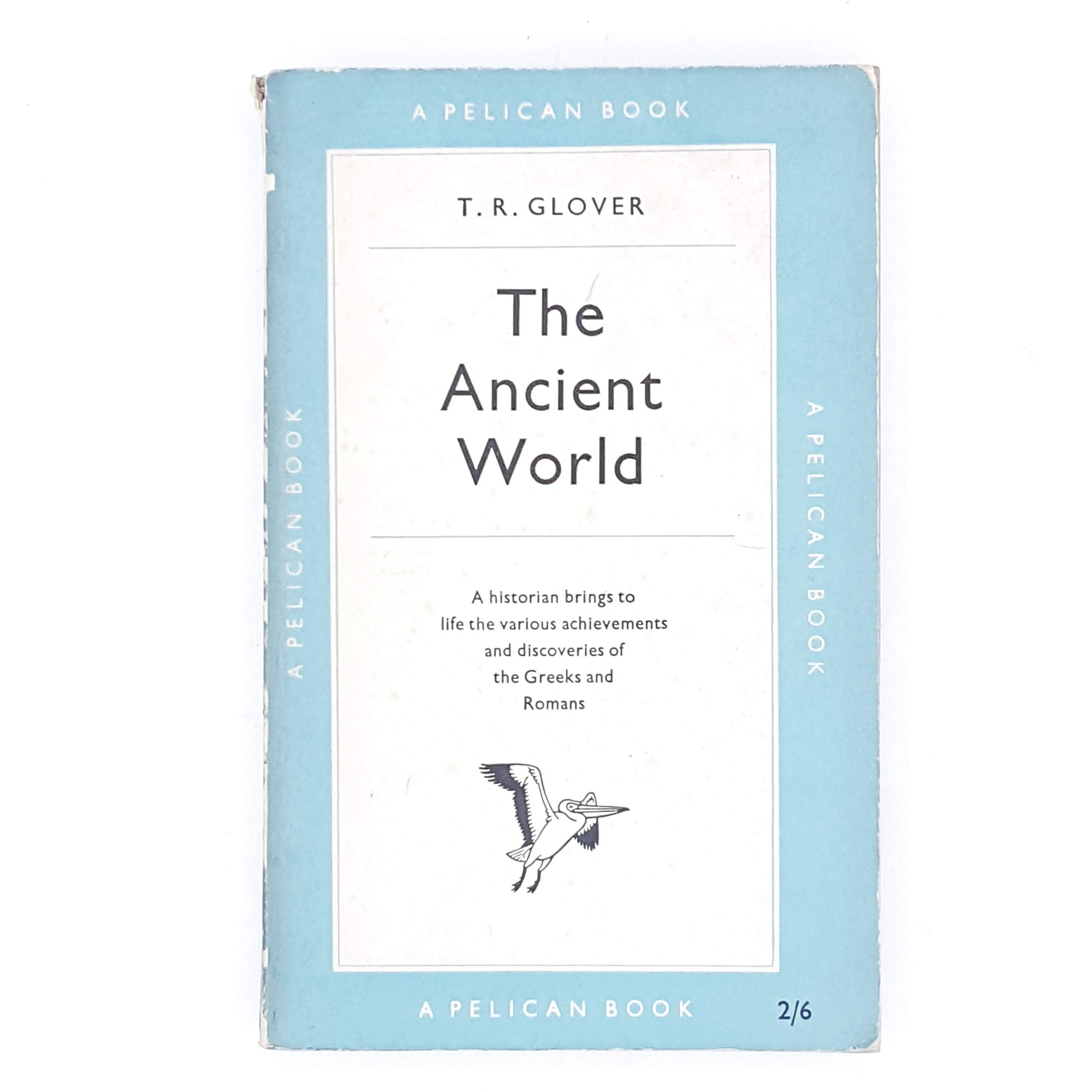 The Ancient World by T. R. Glover 1953