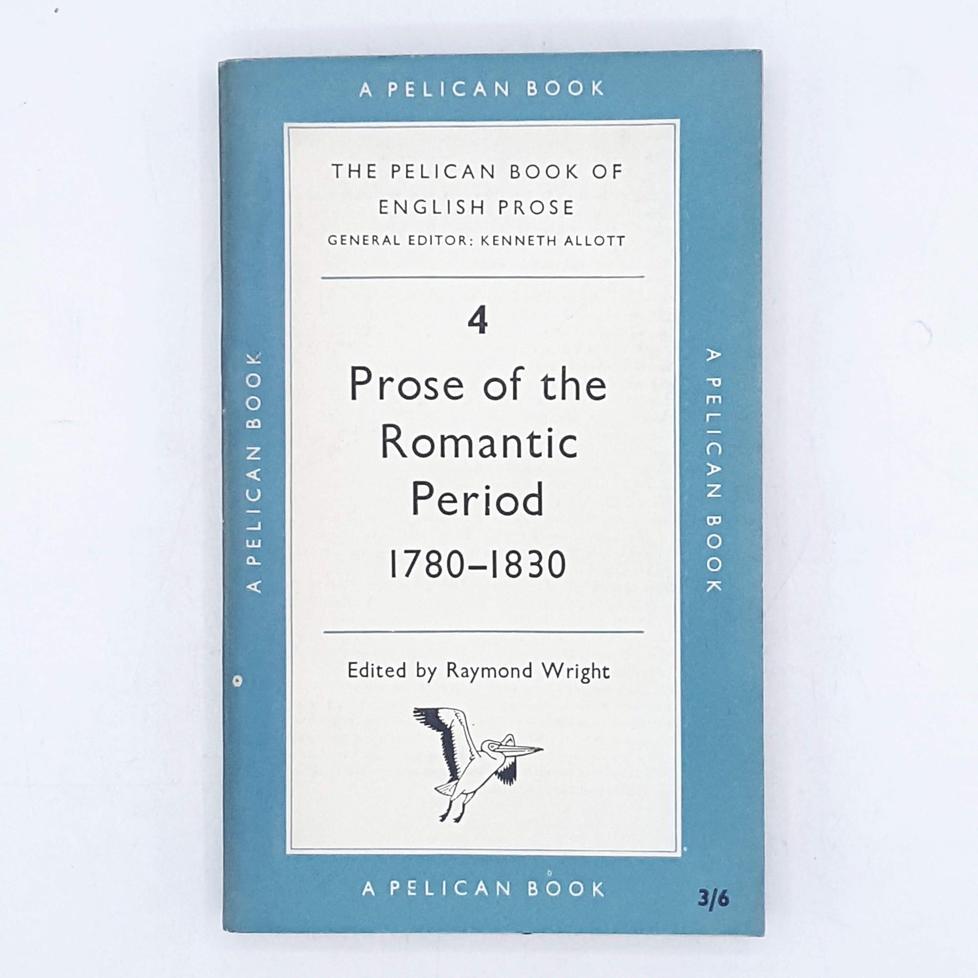 Prose of the Romantic Period 1780 - 1830 by Raymond Wright 1956