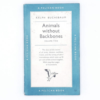 Animals Without Backbones by Ralph Buchsbaum 1960