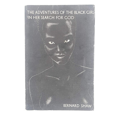 The Adventure of the Black Girl in Her Search for God by Bernard Shaw 1932