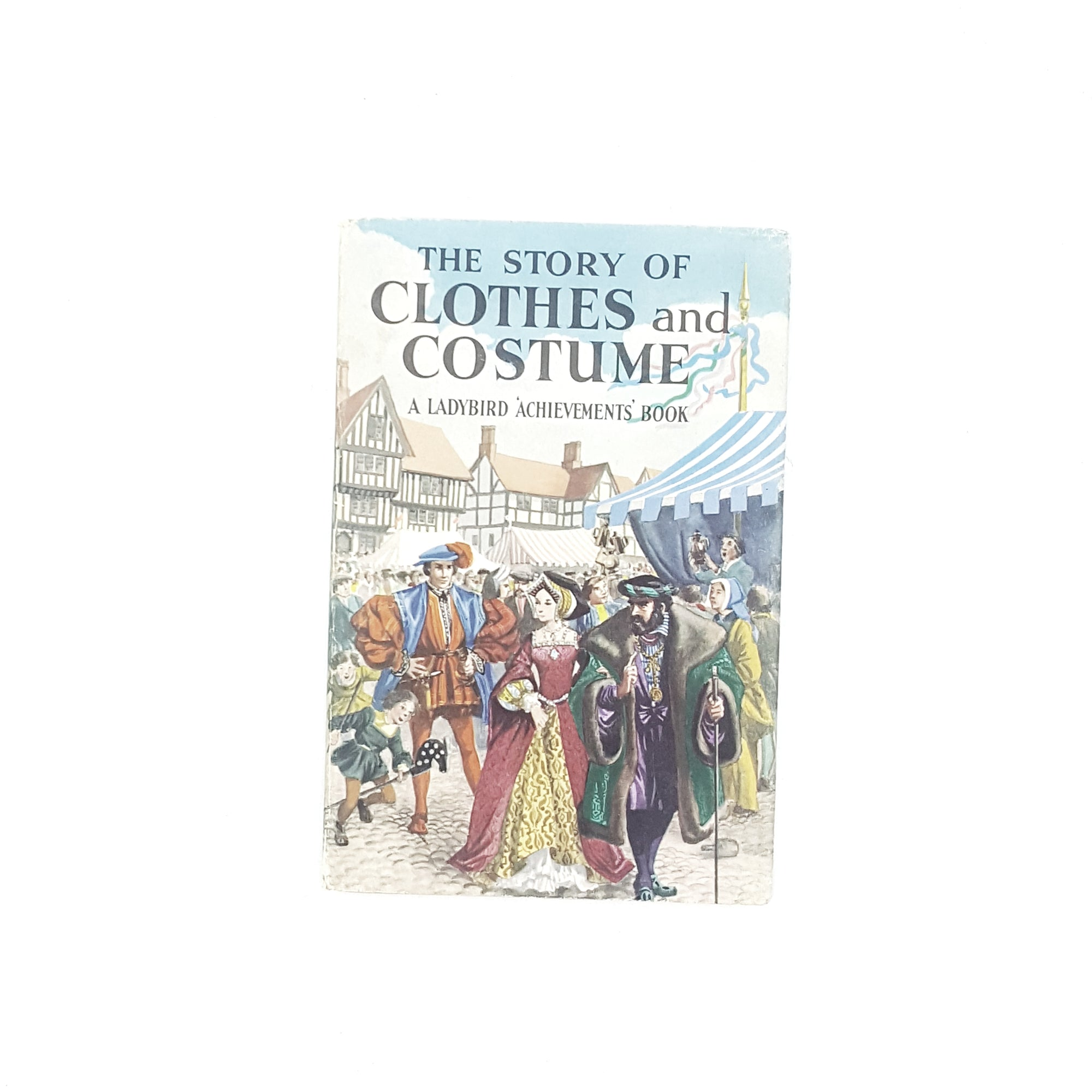 Ladybird: The Story of Clothes and Costumes 1964