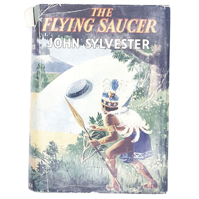 The Flying Saucer by John Sylvester