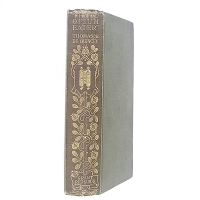 Confessions of an English Opium Eater by Thomas De Quincey 1902