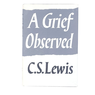 C. S. Lewis's A Grief Observed 1961
