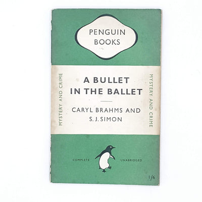 A Bullet in the Ballet by Caryl Brahms and S. J. Simon 1949