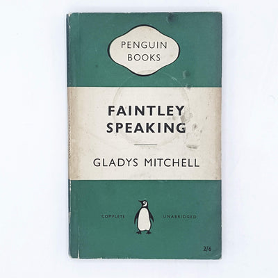Faintly Speaking by Gladys Mitchell 1956