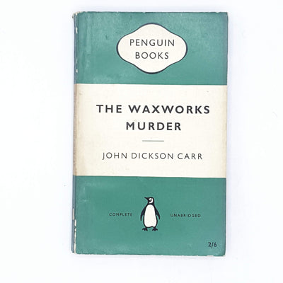 The Waxworks Murder by John Dickson Carr 1959