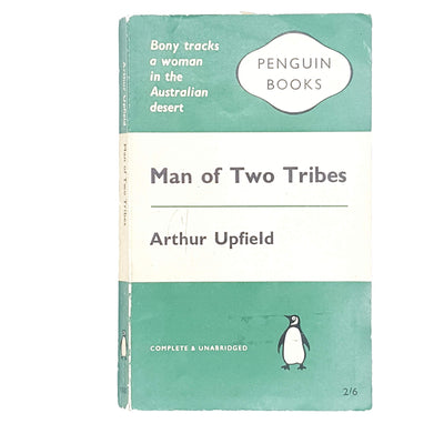 Man of Two Tribes by Arthur Upfield 1960