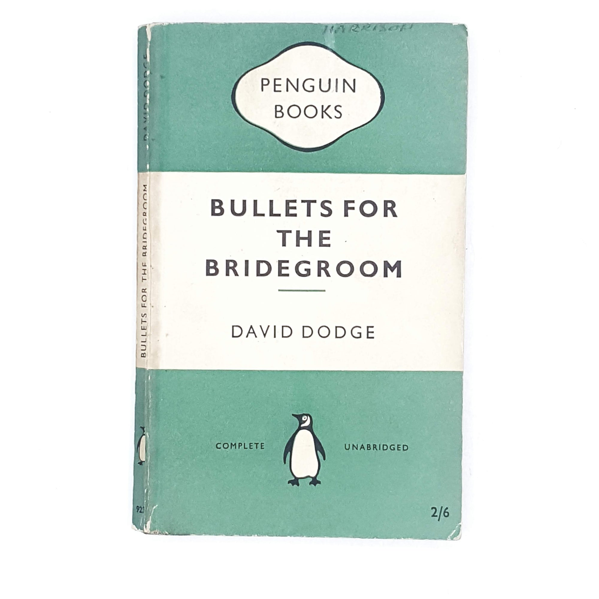 Bullets for the Bridegroom by David Dodge 1955