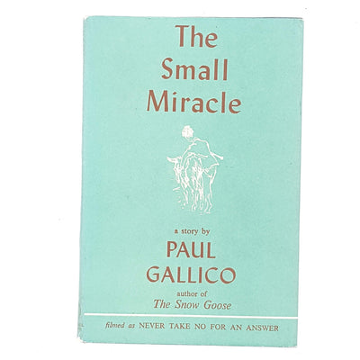 Illustrated The Small Miracle by Paul Gallico 1959
