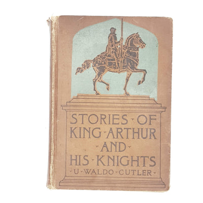 Illustrated Stories of King Arthur and His Knights by U. Waldo Cutler c1934
