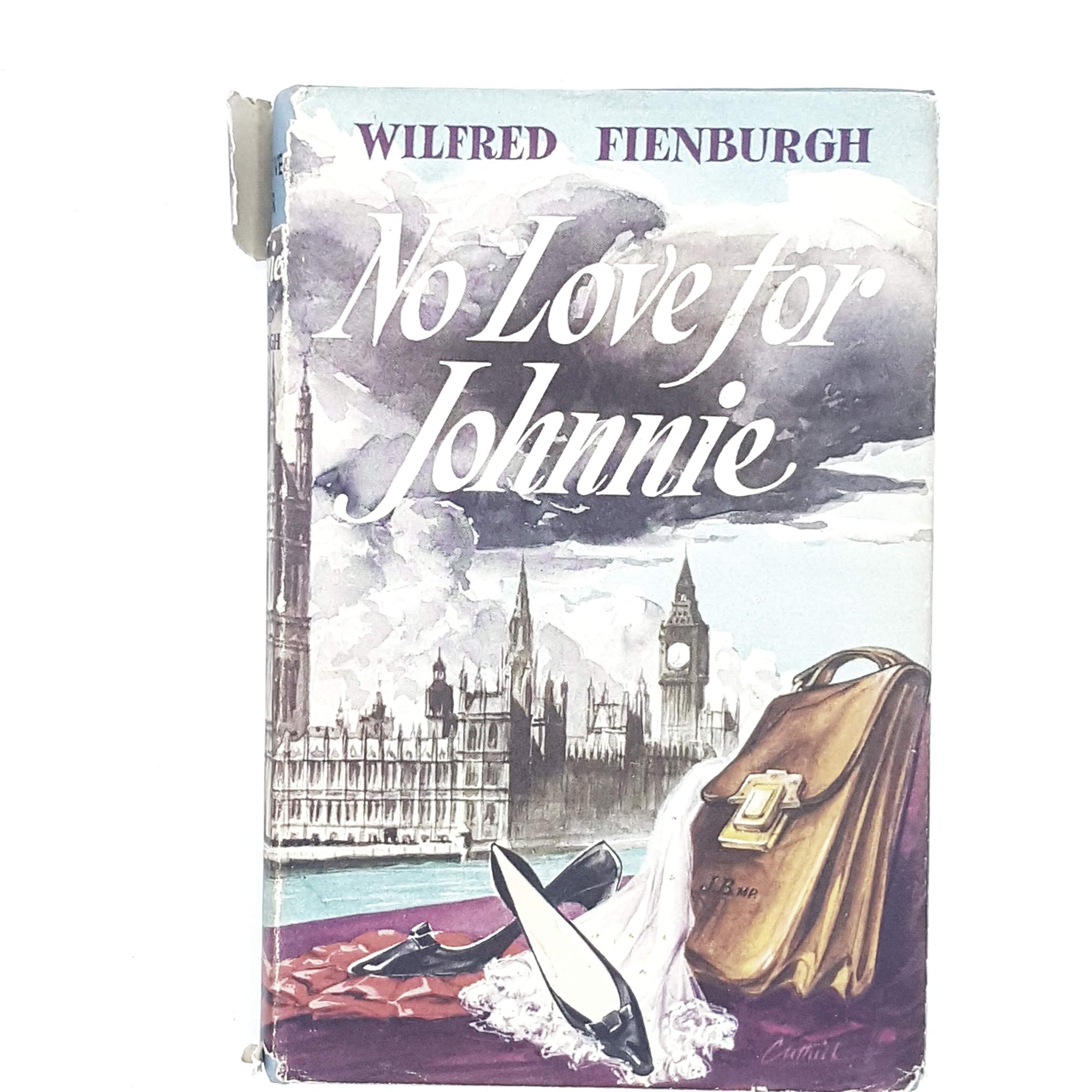 No Love for Johnnie by Wilfred Fienburgh 1959