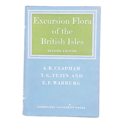 Excursion Flora of the British Isles by A. R. Clapham 1968