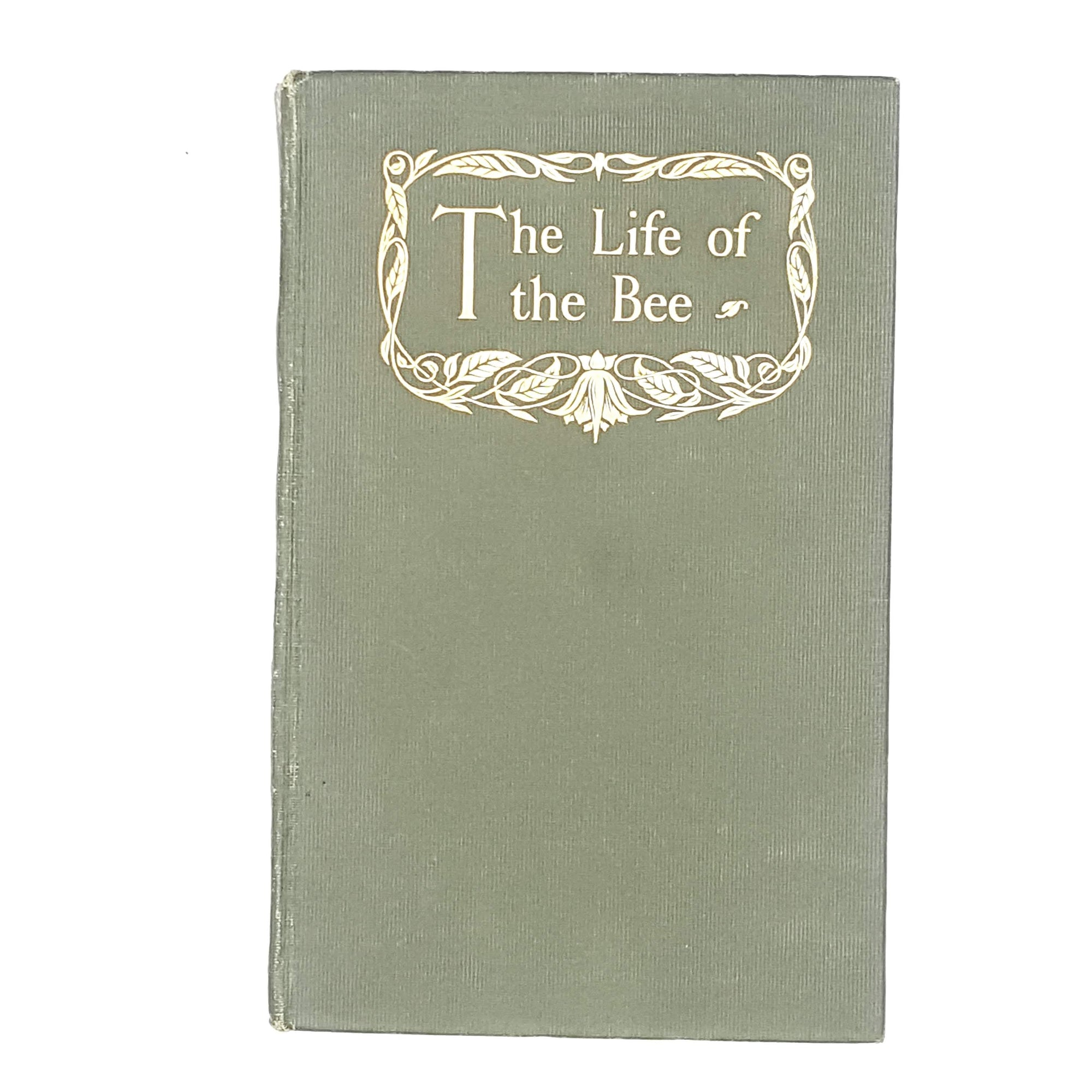The Life of the Bee by Maurice Maeterlinck 1930