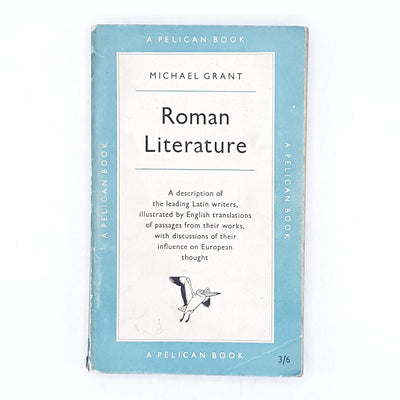 Roman Literature by Michael Grant 1958