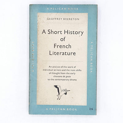 A Short History of French Literature by Geoffrey Brereton 1956