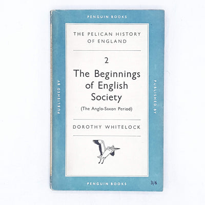 The Beginnings of English Society 2 by Dorothy Whitelock 1956