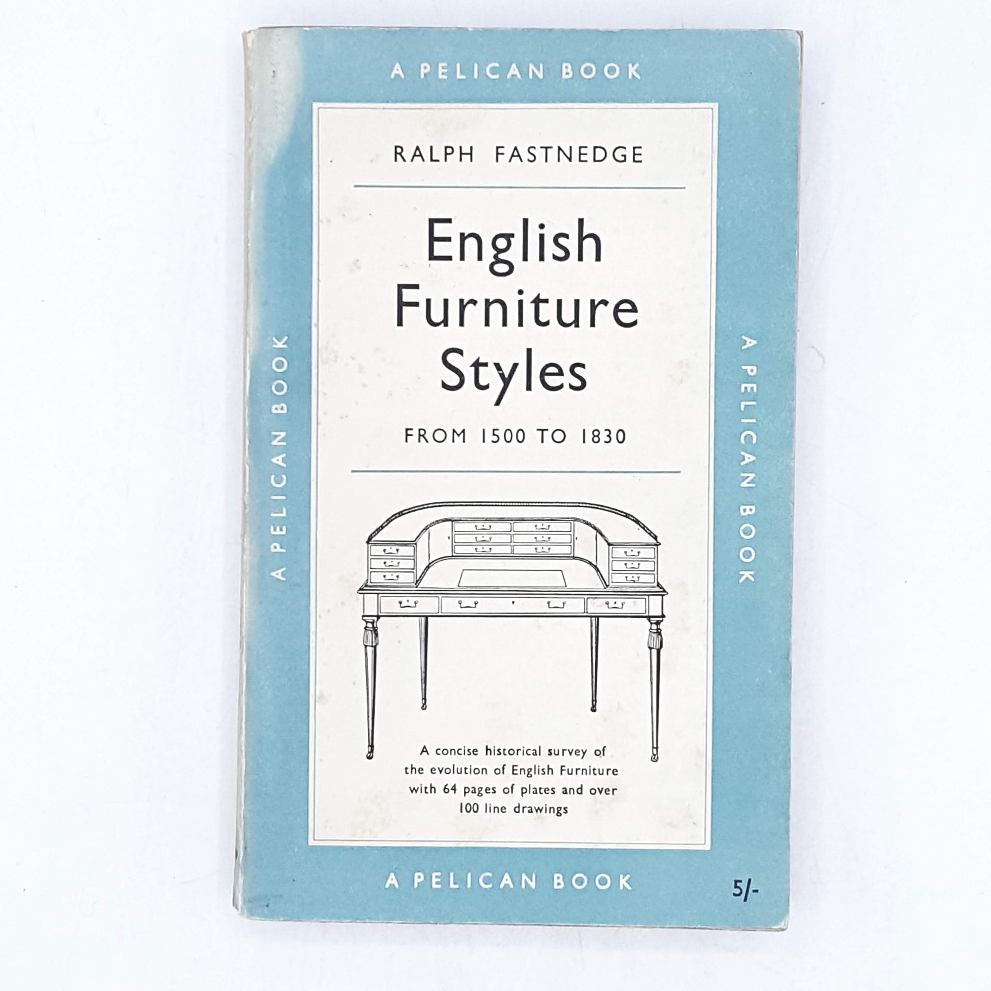 English Furniture Styles by Ralph Fastnedge 1955