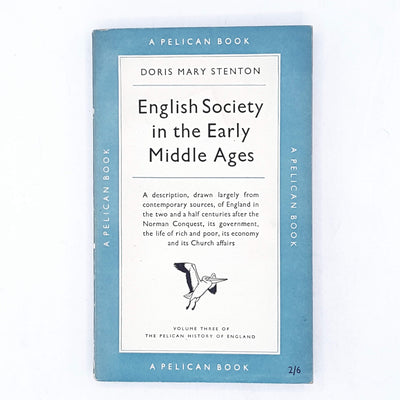 English Society in the Early Middle Ages by Doris Mary Stenton 1951