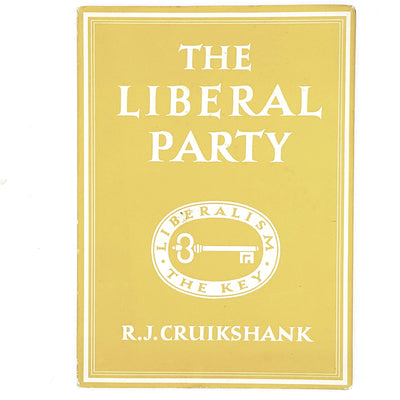 The Liberal Party by R. J. Cruikshank 1948