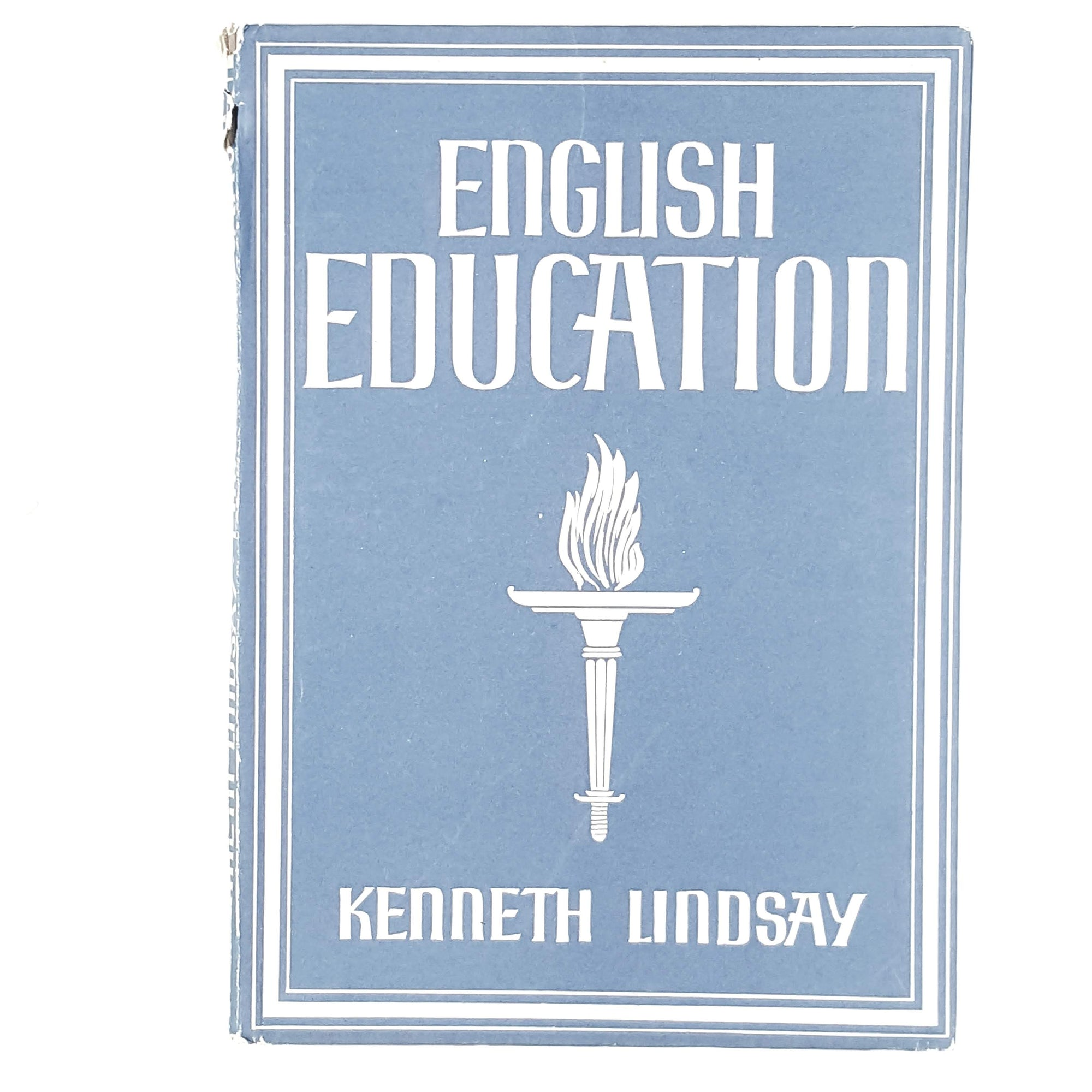 English Education by Kenneth Lindsay 1941