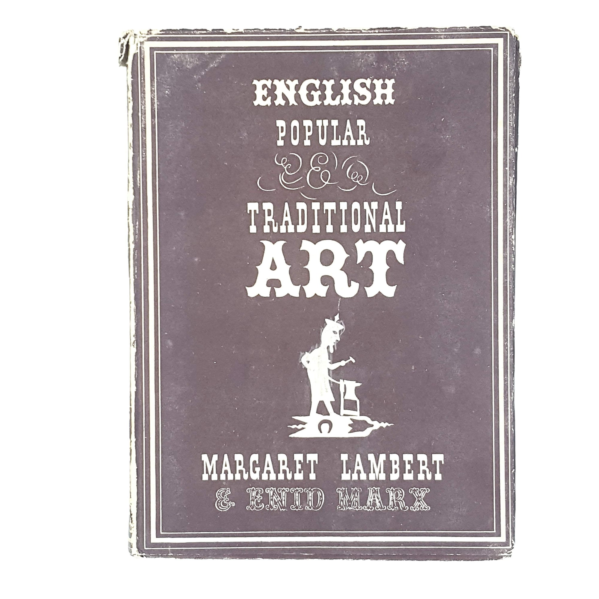 English Popular Traditional Art by Margaret Lambert 1946