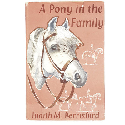 A Pony in the Family by Judith M. Berrisford 1959
