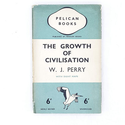 The Growth of Civilisation by W. J. Perry 1937