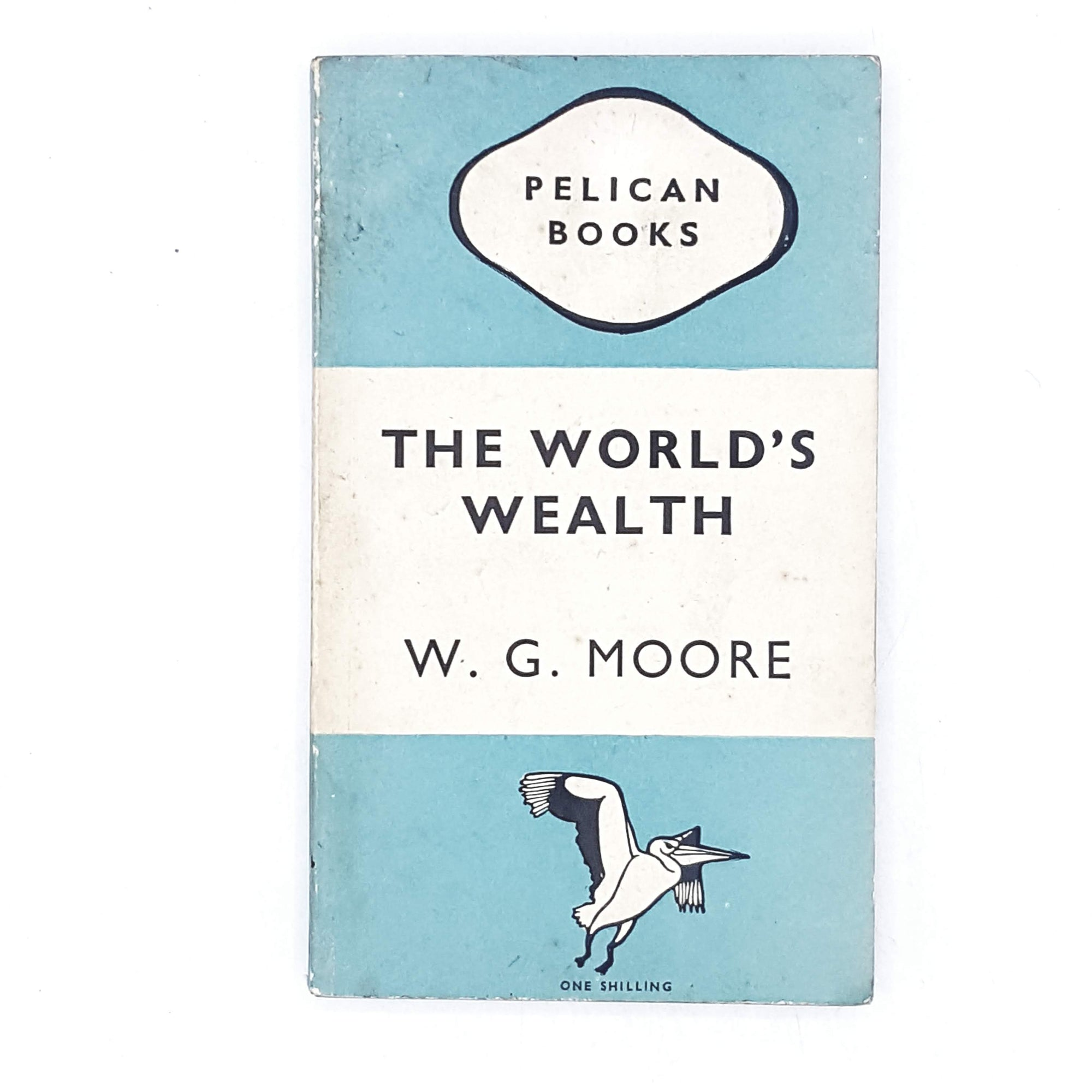 The World's Wealth by W. G. Moore 1947