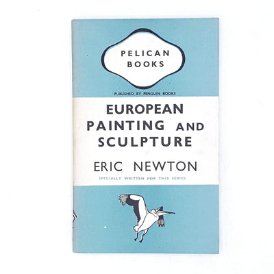 European Painting and Sculpture by Eric Newton 1941