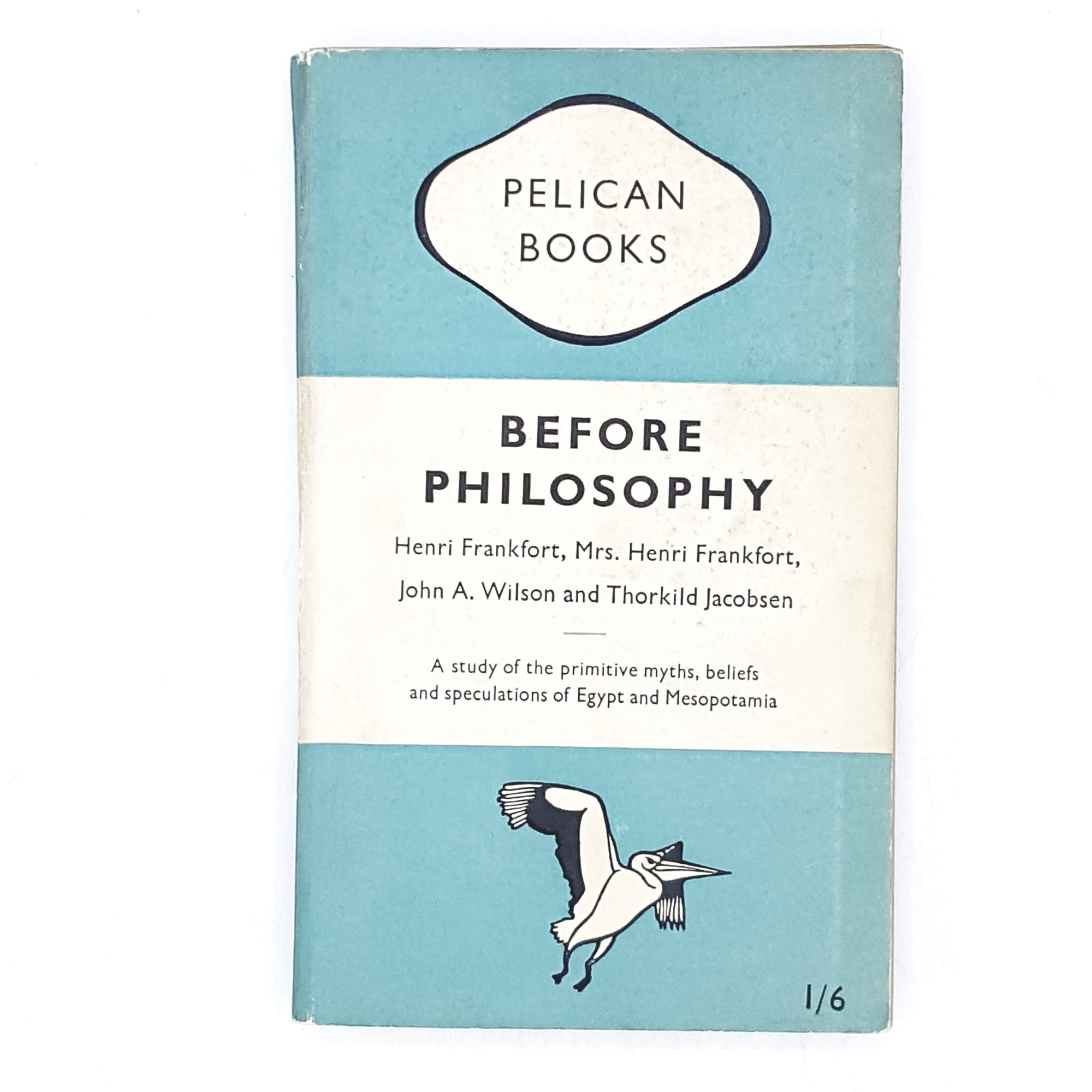 Before Philosophy by Henri Frankfort 1949