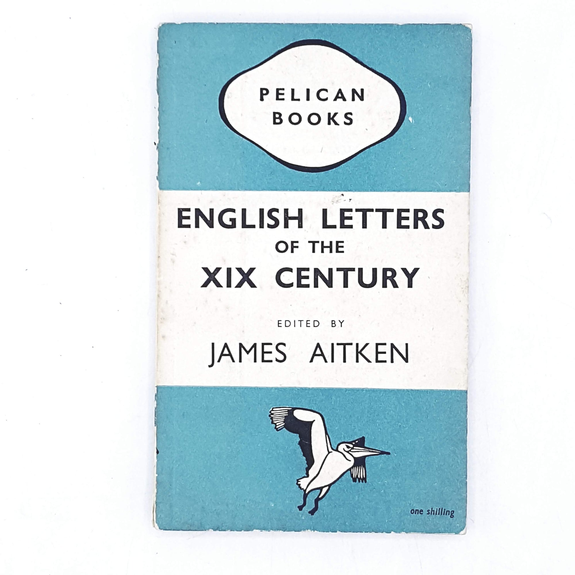 English Letters of the XIX Century by James Aitken 1946
