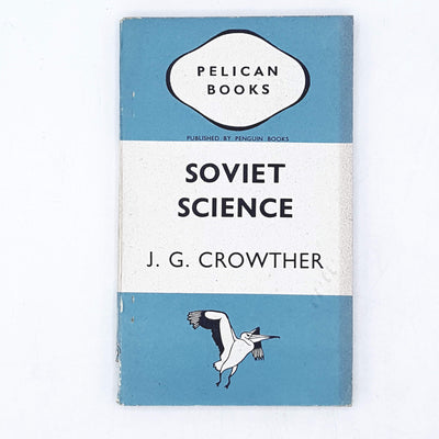 Soviet Science by J. G. Crowther 1942