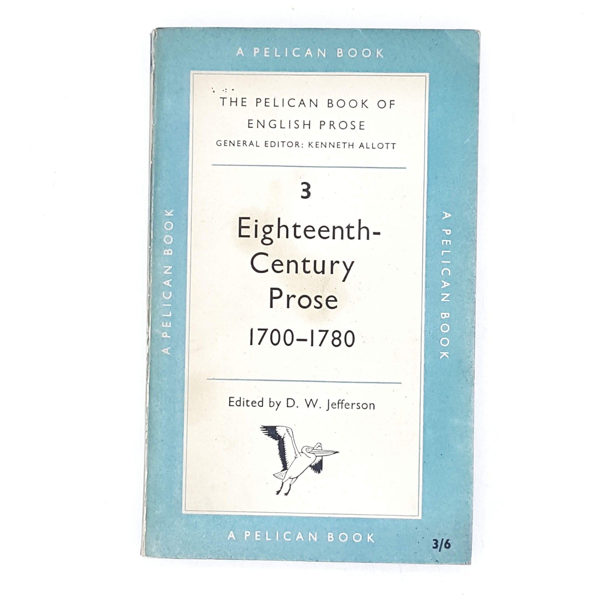 Eighteenth-Century Prose 1700 - 1780 by D. W. Jefferson 1956
