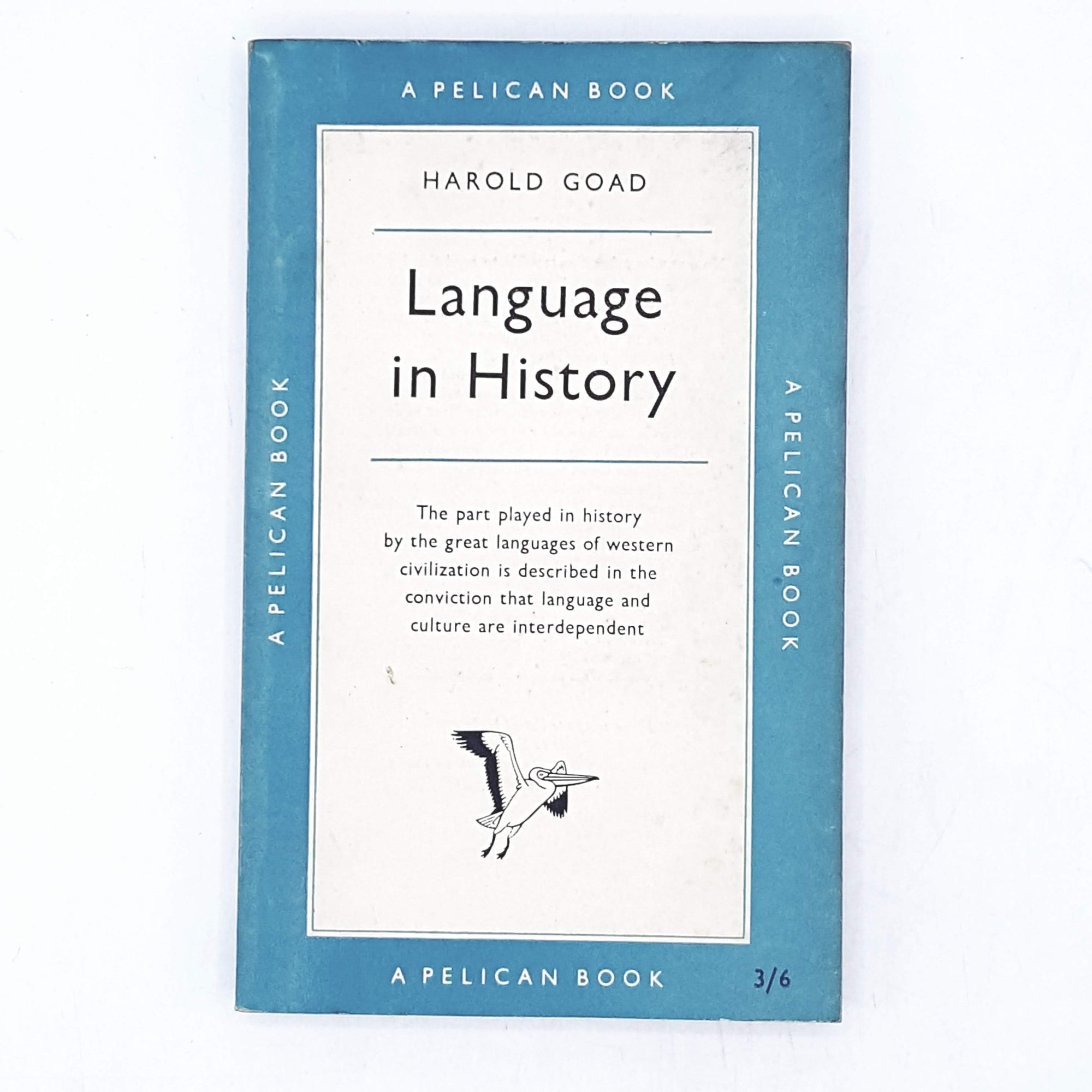 Language in History by Harold Goad 1958