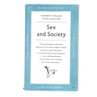 Sex and Society and Kenneth Walker 1955