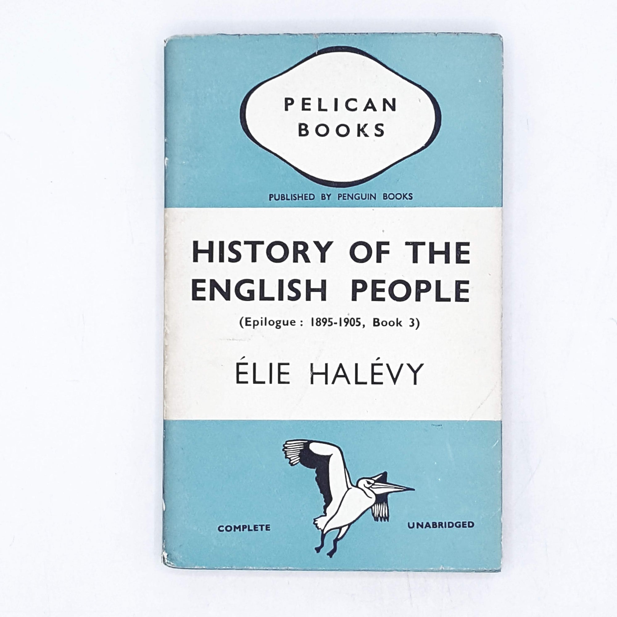 History of the English People III by Elie Halevy 1940