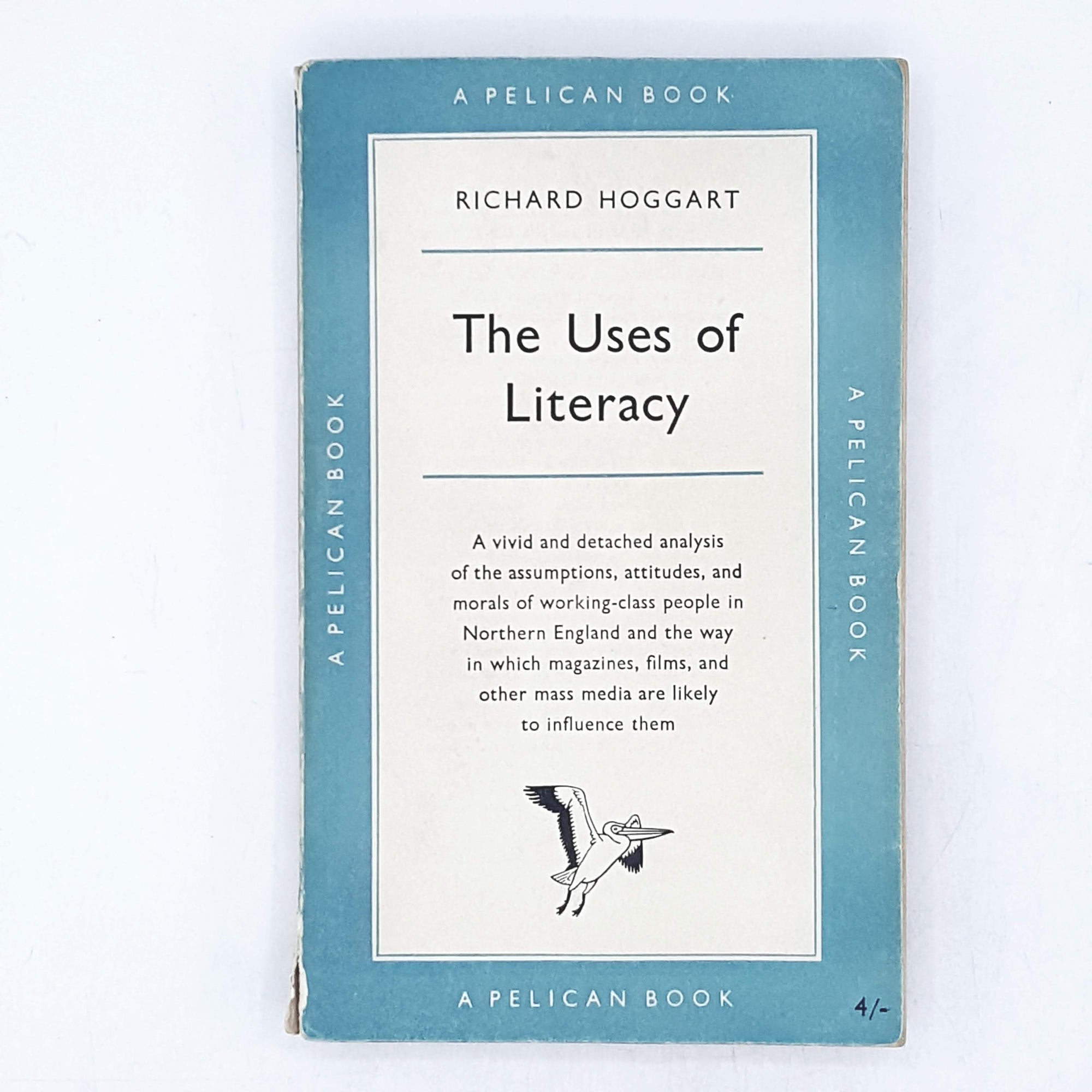 The Uses of Literacy by Richard Hoggart 1958