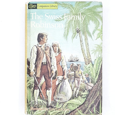 The Swiss Family Robinson by Johann Wyss | Robinson Crusoe by Daniel Defoe 1963