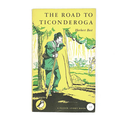 The Road of Ticonderoga by Herbert Best 1954